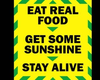 Educate the importance of eating real food and getting outside